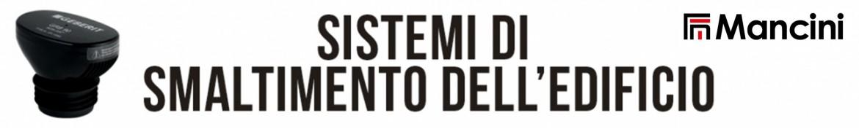 Flli Mancini | Sistemi di smaltimento dell'edificio Geberit