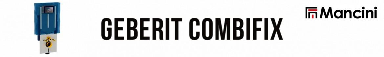 Flli Mancini | Geberit Combifix
