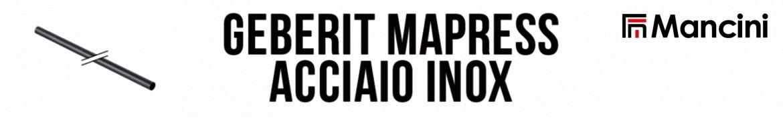 Flli Mancini | Geberit Mapress Acciaio Inox