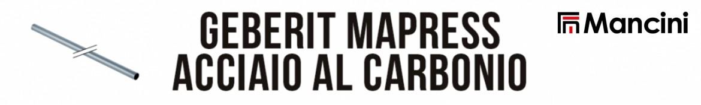 Flli Mancini | Geberit Mapress Acciaio al carbonio