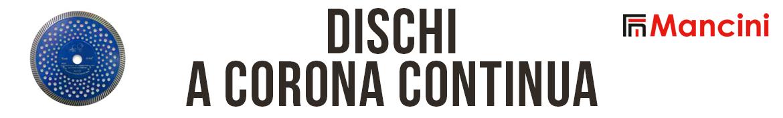 Flli Mancini | Dischi a corona continua Turbodiam