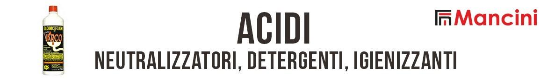 Mancini | Acidi, neutralizzatori detergenti e igienizzanti Italchimici Group